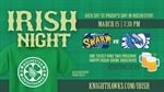"Knighthawks ""Irish Night"" Friday 15 March - 735pm"